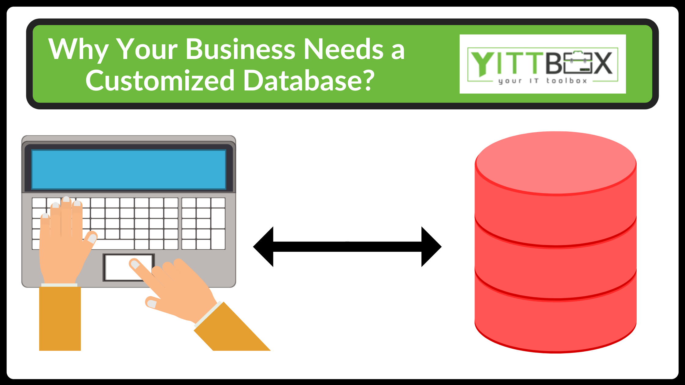 Why Your Business Needs a Customized Database?