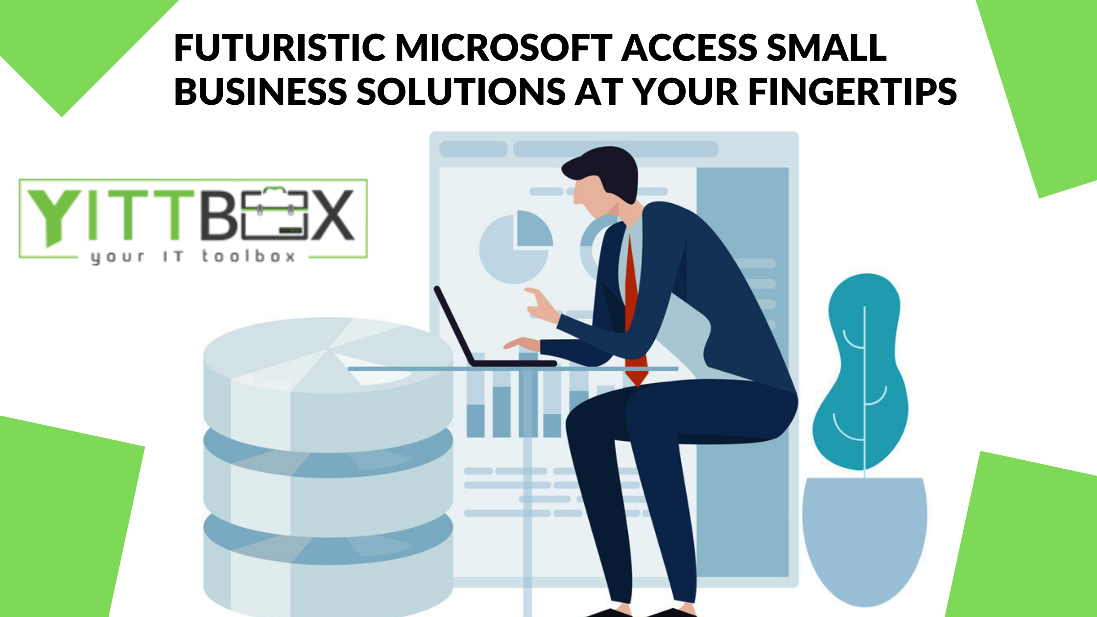 Futuristic Microsoft Access Small Business Solutions at Your Fingertips