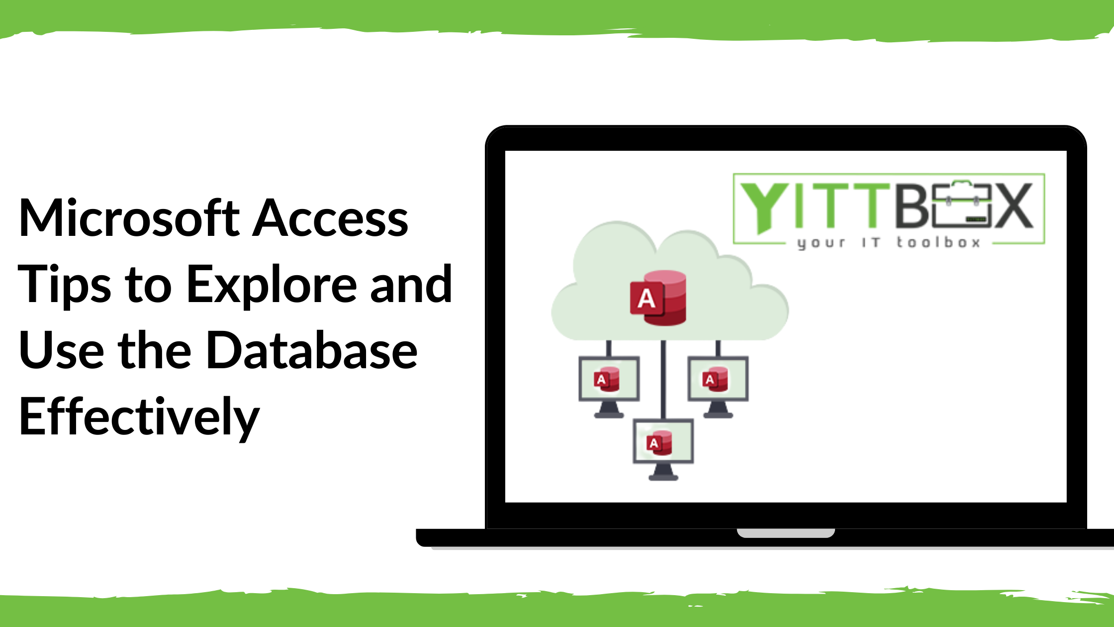 Microsoft Access Tips to Explore and Use the Database Effectively